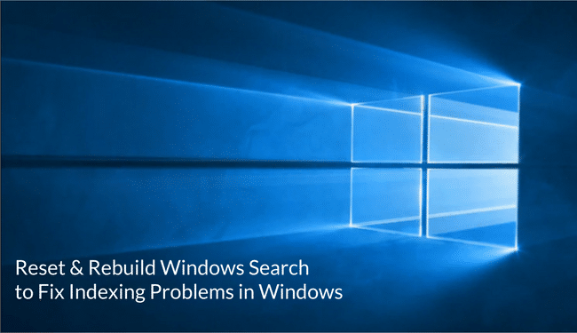Reset and Rebuild Search Index Completely in Windows » Winhelponline
